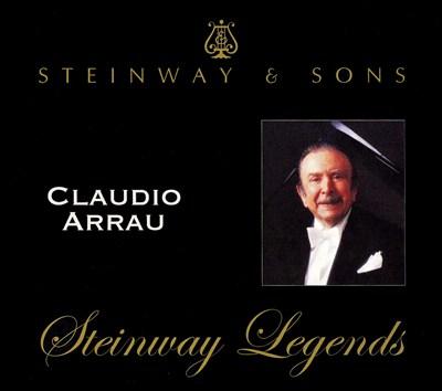 Steinway Legends: Claudio Arrau