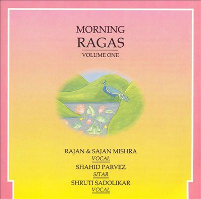 Morning Ragas, Vol. 1