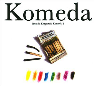 Muzyka Krzysztofa Komedy, Vol. 2