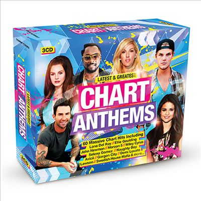 Latest & Greatest: Chart Anthems
