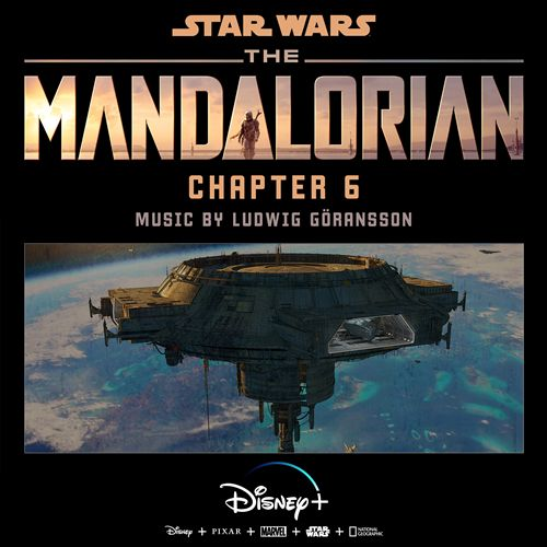 The Mandalorian: Chapter 6 [Original Score]