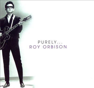 Purely Roy Orbison