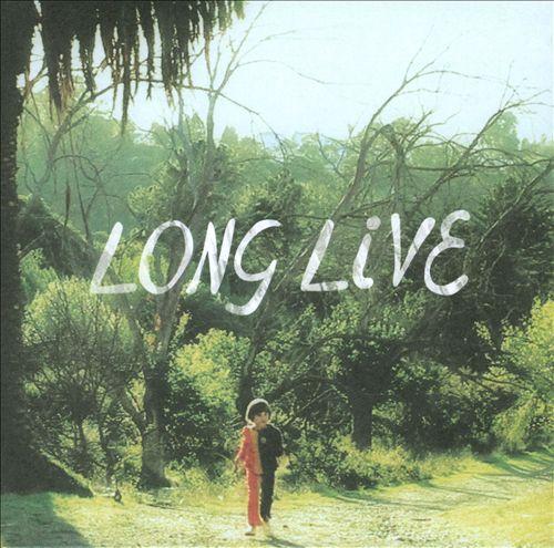 Long Live
