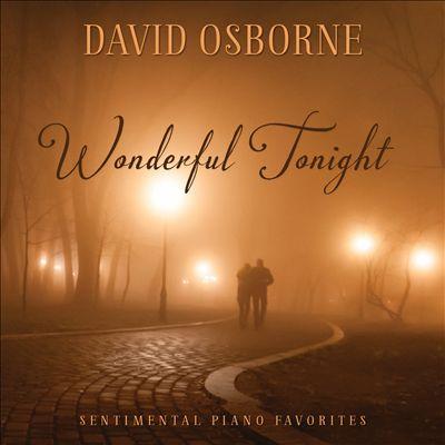 Wonderful Tonight: Sentimental Piano Favorites