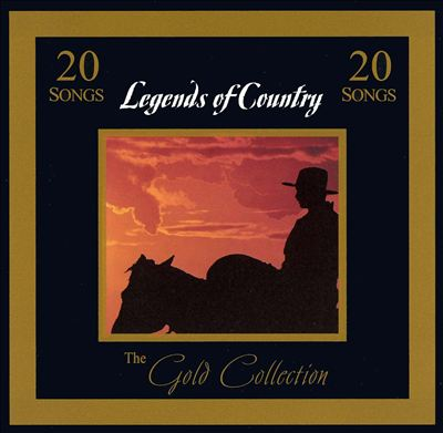 Gold Collection: Legends of Country