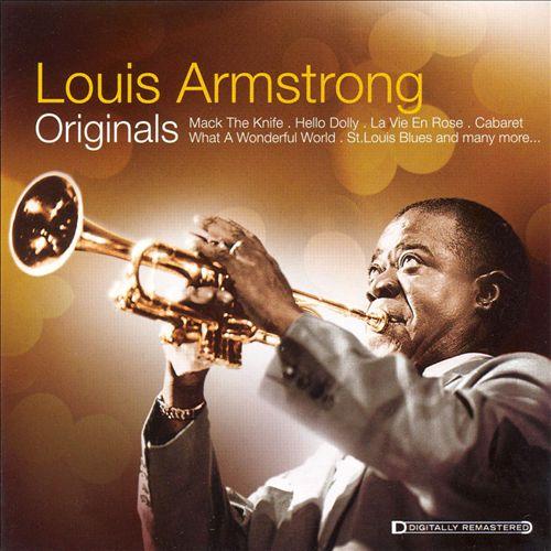 Originals: Louis Armstrong