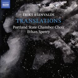 Eriks Esenvalds: Translations