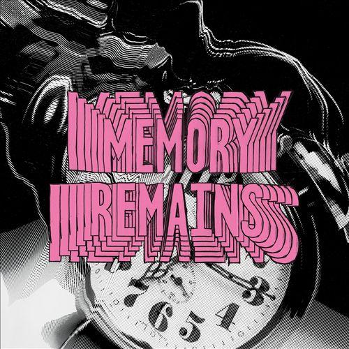 Memory Remains