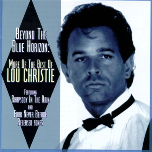 Beyond the Blue Horizon: More of the Best of Lou Christie