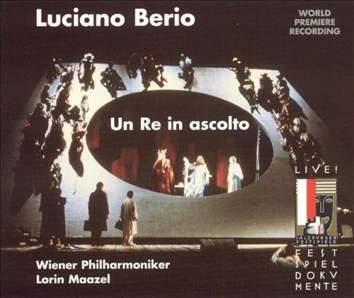 Luciano Berio: Un Re in ascolto