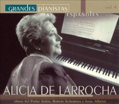 Grandes pianistas Españoles, Vol. 4: Alicia de Larrocha