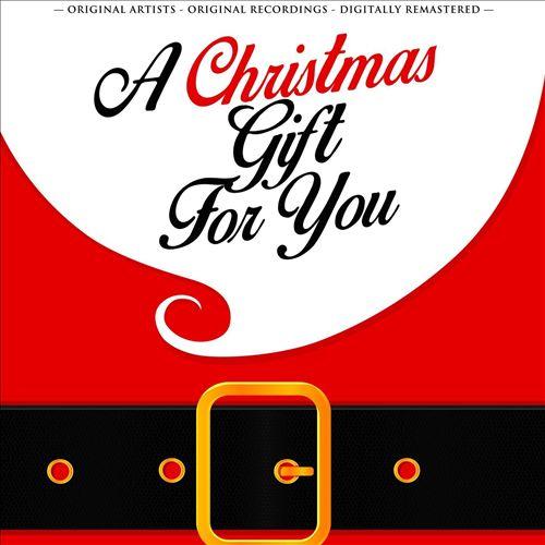 A Christmas Gift for You