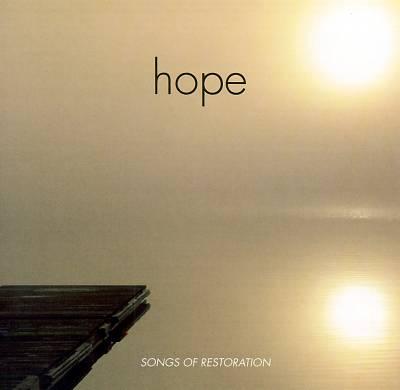 Hope: Songs of Restoration