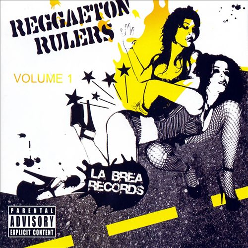 Reggaeton Rulers, Vol. 1
