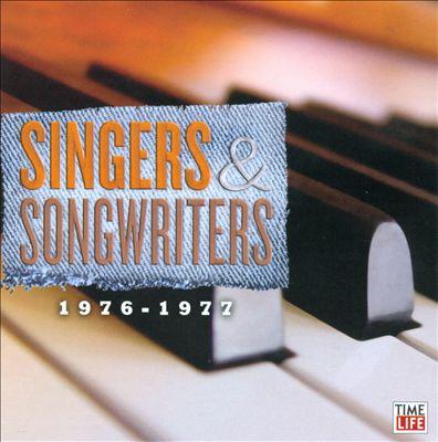 Singers & Songwriters: 1976-1977