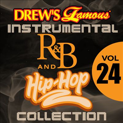 Drew's Famous Instrumental R&B and Hip-Hop Collection, Vol. 24