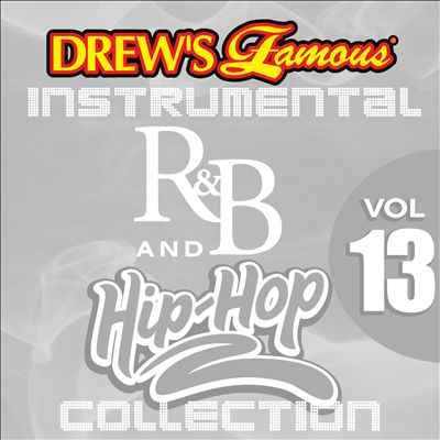 Drew's Famous Instrumental R&B and Hip-Hop Collection, Vol. 13