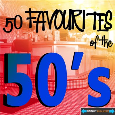 50 Favourites from the 50's