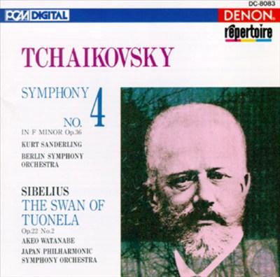 Tchaikovsky: Symphony No. 4; Sibelius: The Swan of Tuonela