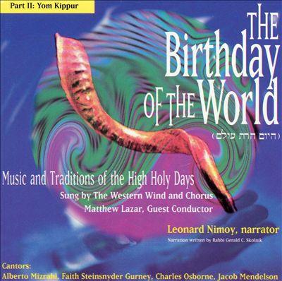 Birthday of the World, Part 2: Yom Kippur