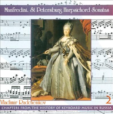 Manfredini: St. Petersburg Harpsichord Sonatas