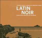 Latin Noir: Everything Happens on the Beach