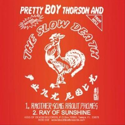 Pretty Boy Thorson and the Slow Death/Strait A's