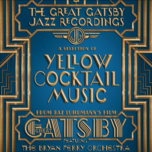 The Great Gatsby: The Jazz Recordings