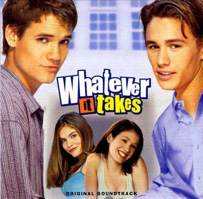 Whatever It Takes [Original Soundtrack]