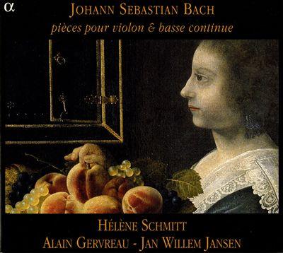 Johann Sebastian Bach: Pièces pour violon & basse continue
