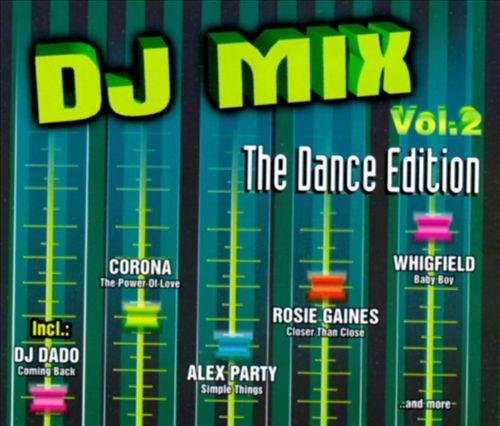 DJ Mix, Vol. 2: Dance Edition