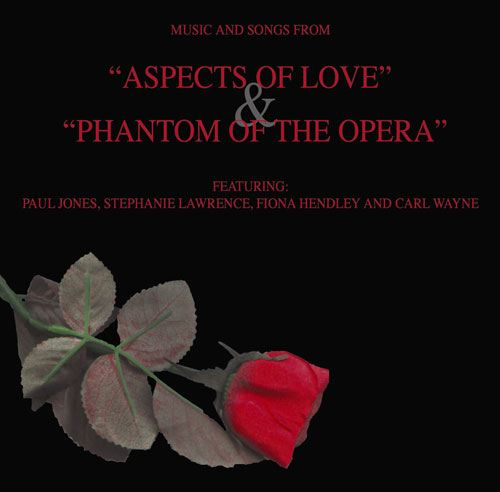Aspects of Love & Phantom of the Opera