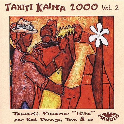 Tahiti Kaina 2000, Vol. 2