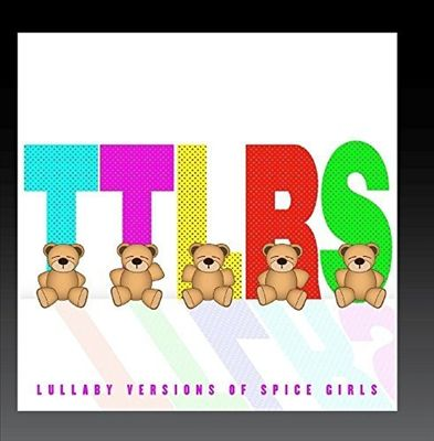 Lullaby Versions of Spice Girls