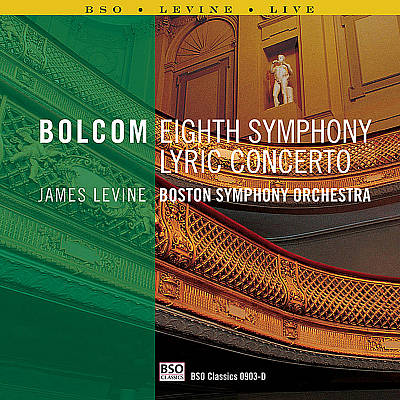 Bolcom: Eighth Symphony; Lyric Concerto