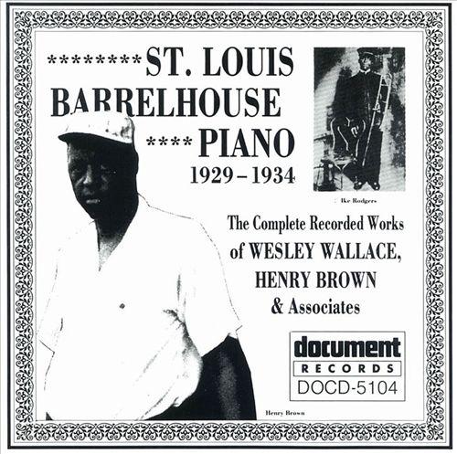 St. Louis Barrelhouse Piano (1929-1934)