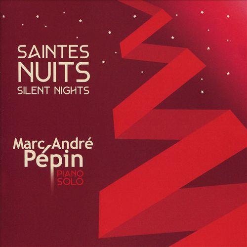 Saintes Nuits: Silent Nights