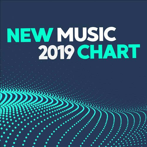 New Music 2019 Chart Releases