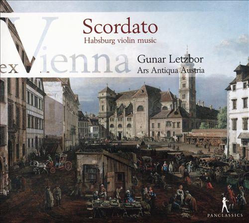 Ex Vienna, Vol. 2: Scordato - Habsburg violin music