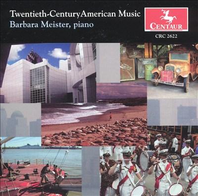 Twentieth-Century American Music