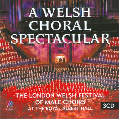 Welsh Choral Spectacular