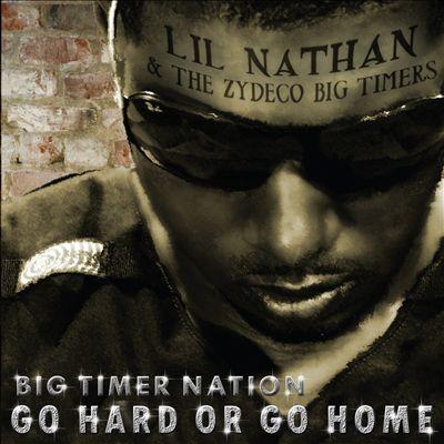 Big Timer Nation: Go Hard or Go Home