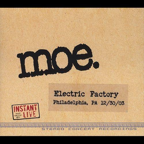 Instant Live: Electric Factory, Philadelphia, PA 12/30/03