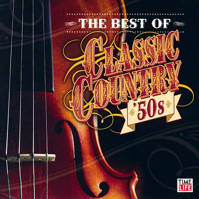 Best of Classic Country: '50s