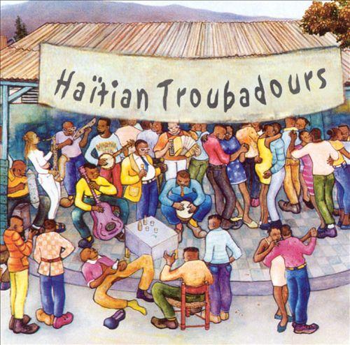 Haitian Troubadours