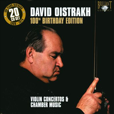 David Oistrakh 100th Birthday Edition: Violin Concertos & Chamber Music