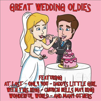 Great Wedding Oldies