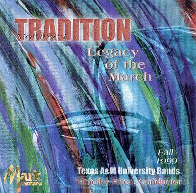 Tradition: Legacy of the March, Vol. 1