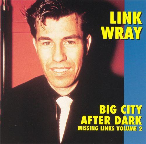 Missing Links, Vol. 2: Big City After Dark