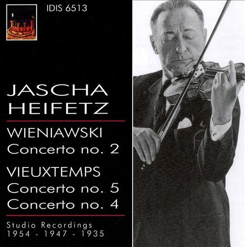 Jascha Heifetz Plays Wieniawski & Vieuxtemps